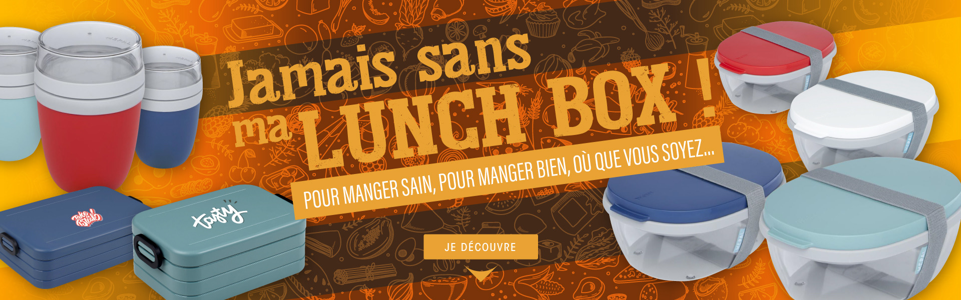 Jamais sans ma LUNCH BOX